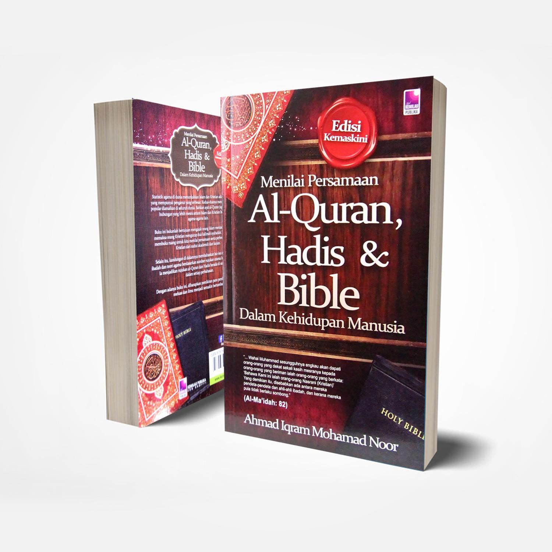 Menilai Persamaan Al-Quran, Hadis & Bible